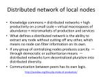 distributed network of local nodes1