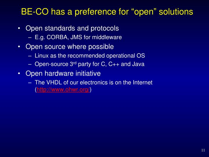 "BE-CO has a preference for ""open"" solutions"