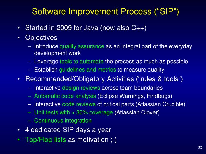 "Software Improvement Process (""SIP"")"