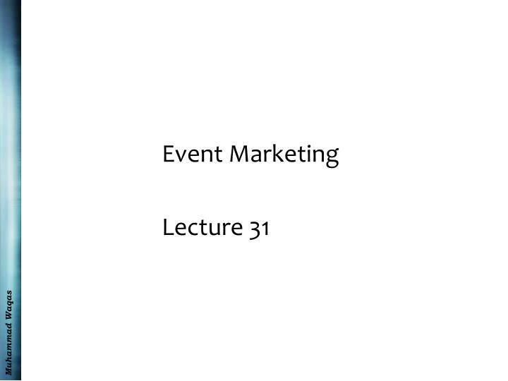 event marketing lecture 31