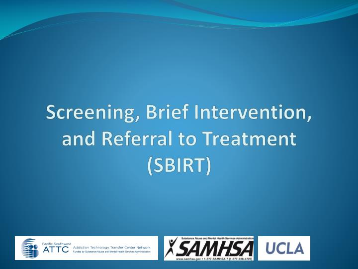 screening brief intervention and referral to treatment sbirt n.