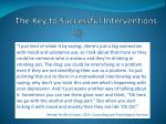 the key to successful interventions1