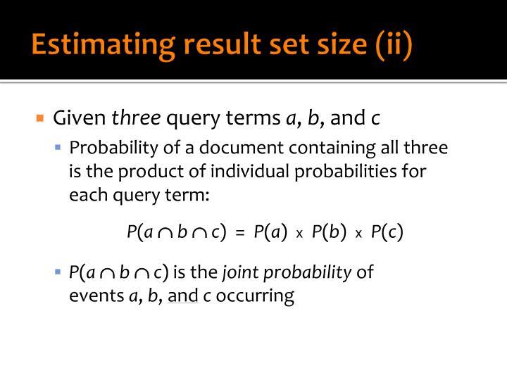 Estimating result set size (ii)