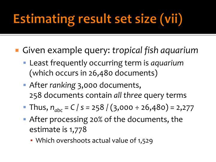 Estimating result set size (vii)