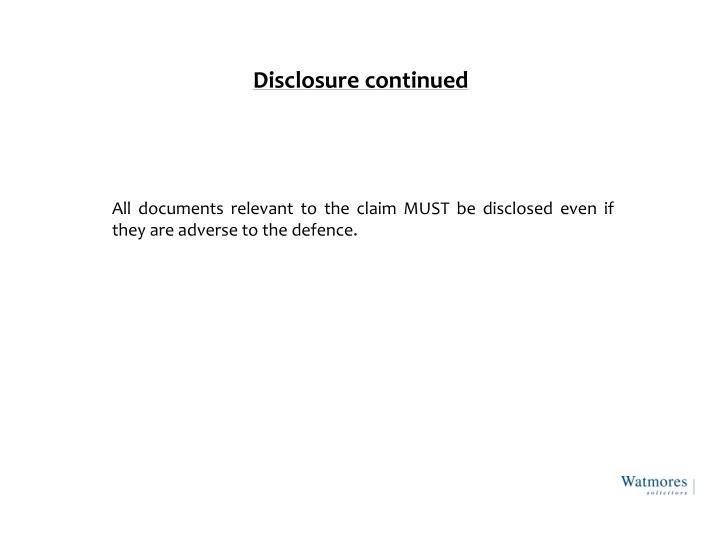 Disclosure continued