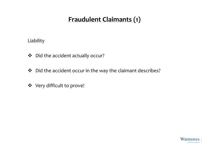 Fraudulent Claimants (1)
