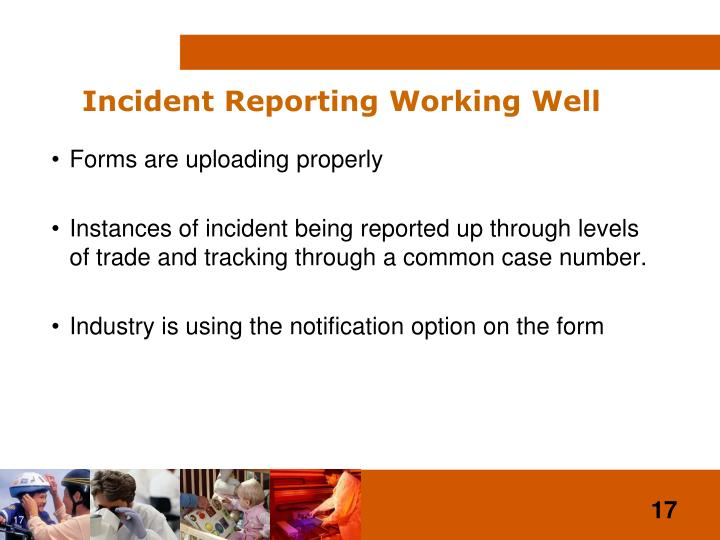 Incident Reporting Working Well