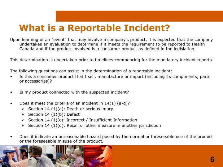 What is a Reportable Incident?