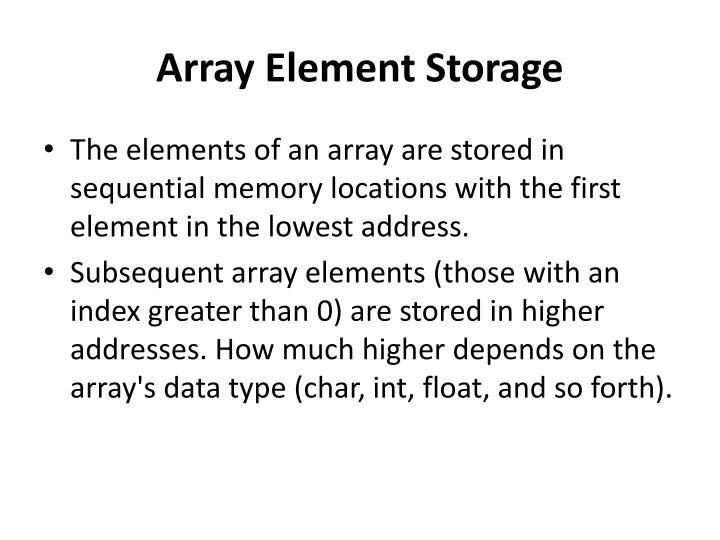Array Element Storage