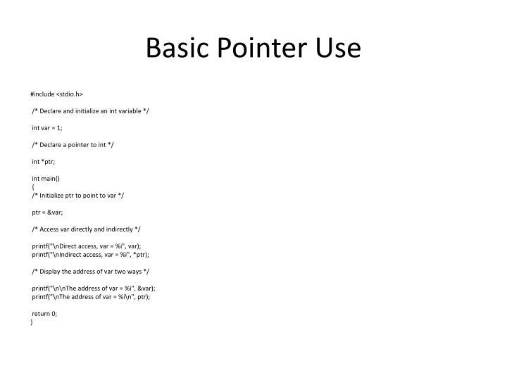 Basic Pointer Use