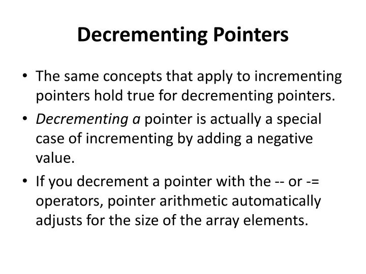 Decrementing Pointers