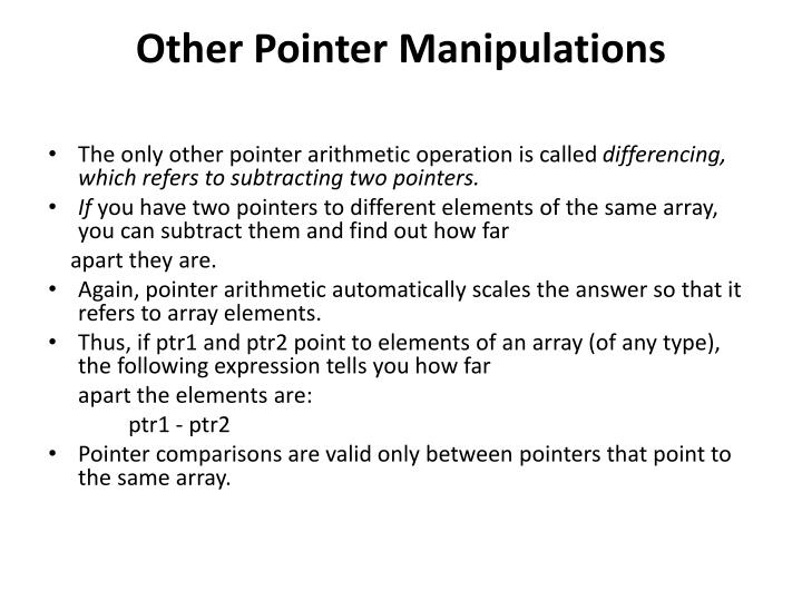 Other Pointer Manipulations