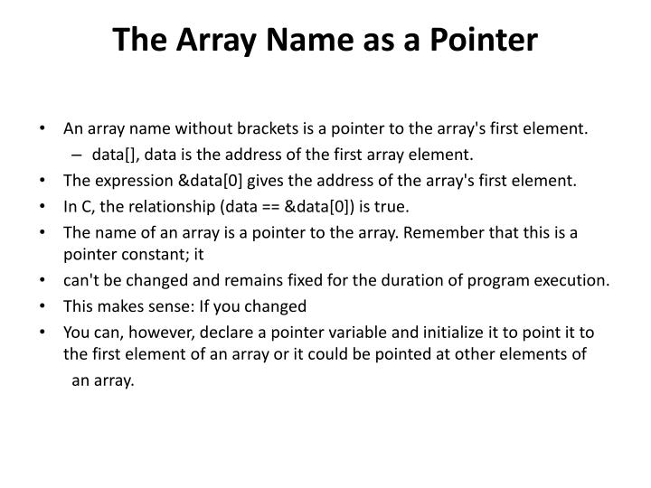The Array Name as a Pointer