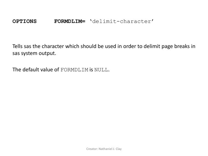 OPTIONS FORMDLIM=