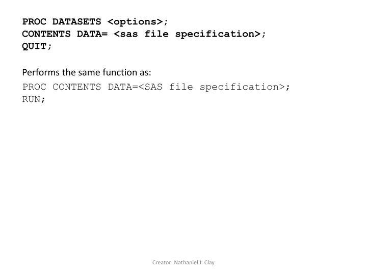 PROC DATASETS <options>;