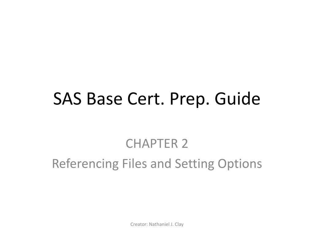 Ppt Sas Base Cert Prep Guide Powerpoint Presentation Id2654007