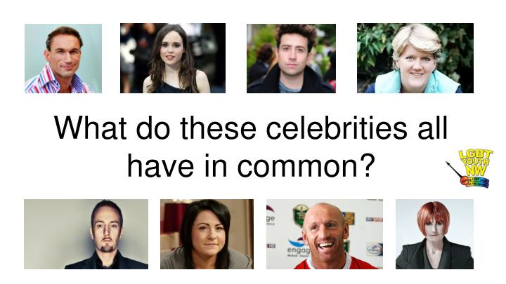 What do these celebrities all have in common?