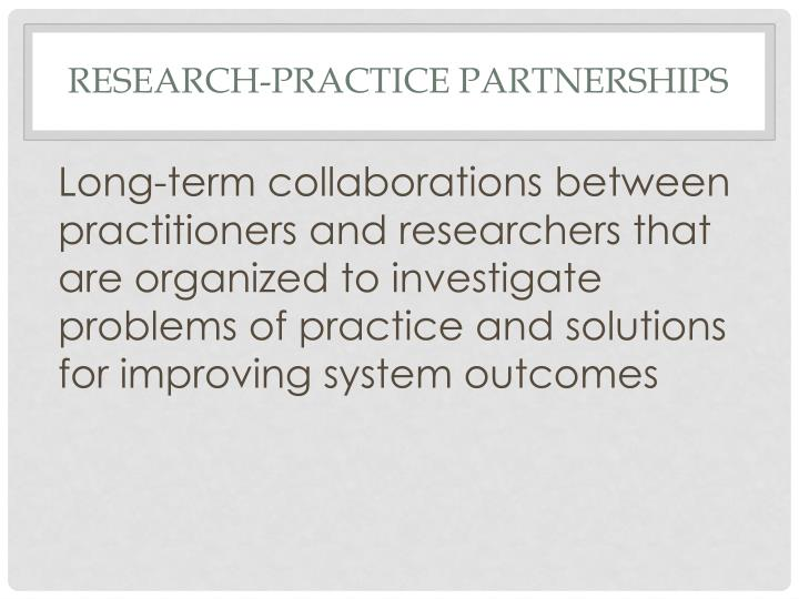 Research-Practice Partnerships