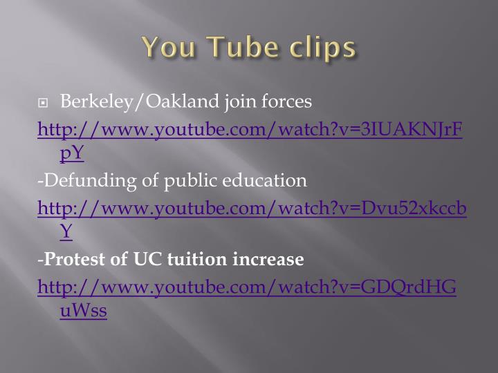 You Tube clips