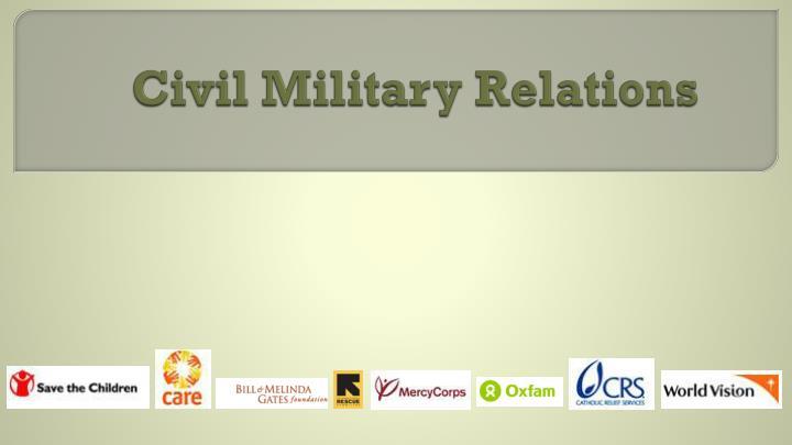 Civil military relations