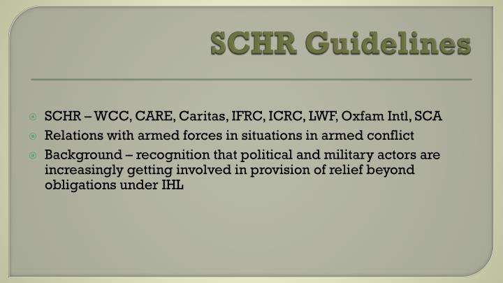 SCHR Guidelines