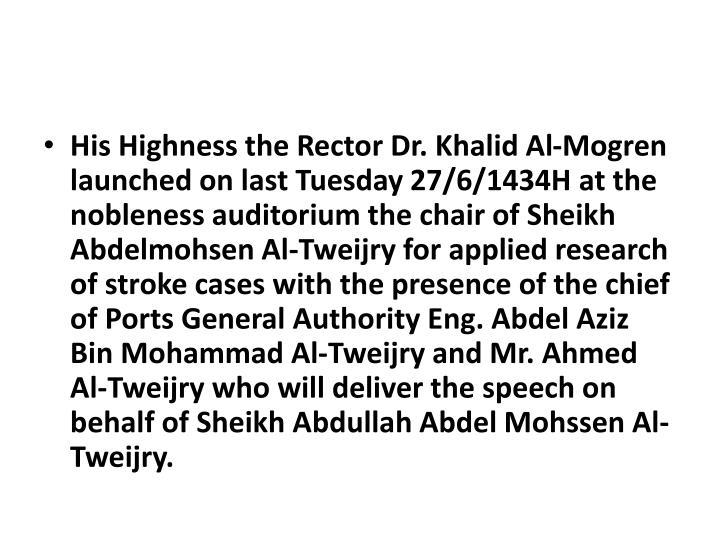 His Highness the Rector Dr. Khalid Al-