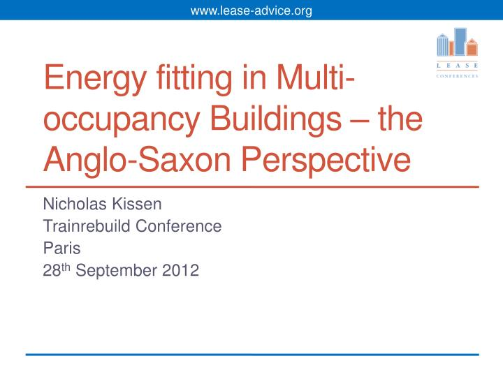 energy fitting in multi occupancy buildings the anglo saxon perspective n.
