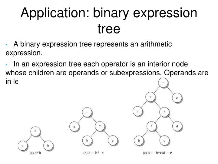Application: binary expression tree