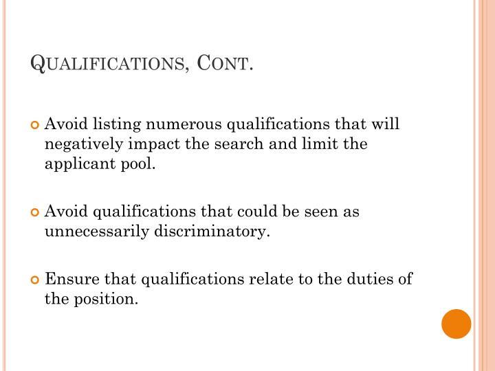 Qualifications, Cont.