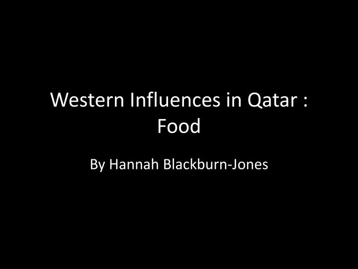 western influences in qatar food n.