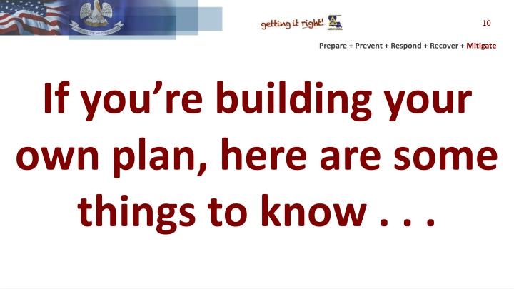 If you're building your own plan, here are some things to know . . .