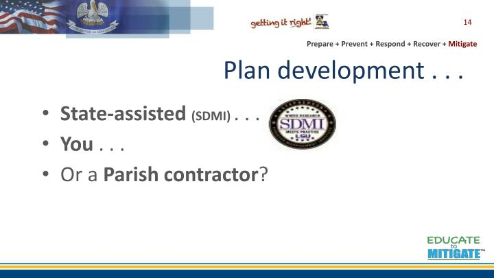 Plan development . . .