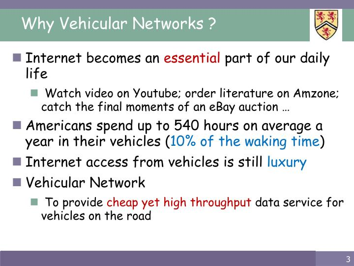 Why vehicular networks