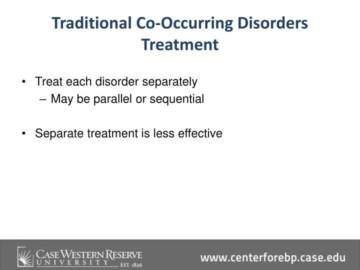 Traditional Co-Occurring Disorders Treatment