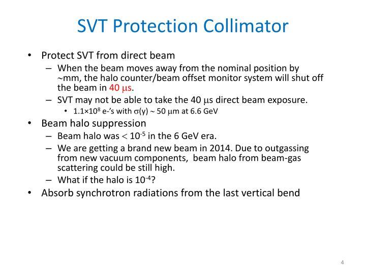SVT Protection Collimator