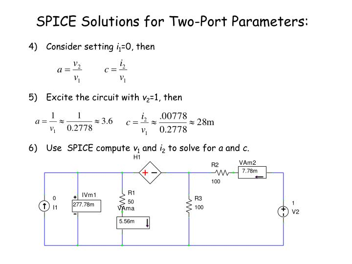 SPICE Solutions for Two-Port Parameters: