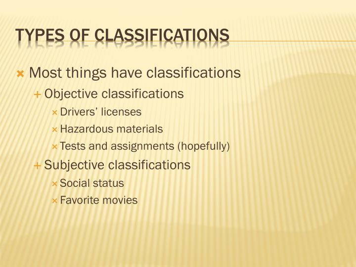 Types of classifications