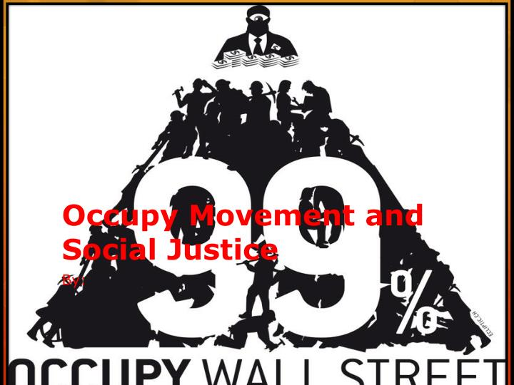 occupy movement and social justice n.