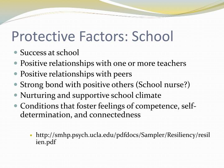 Protective Factors: School