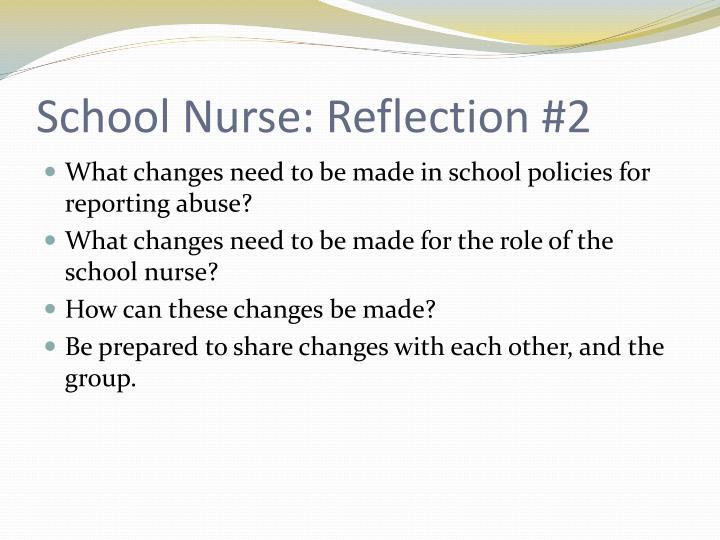 School Nurse: Reflection #2