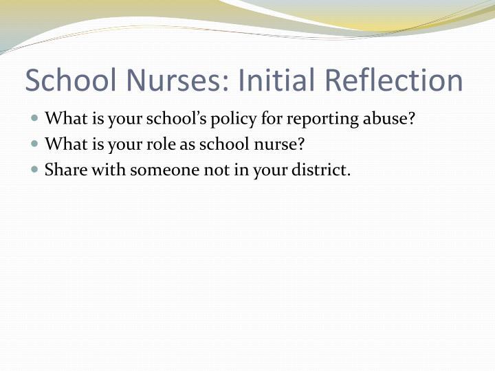 School Nurses: Initial Reflection