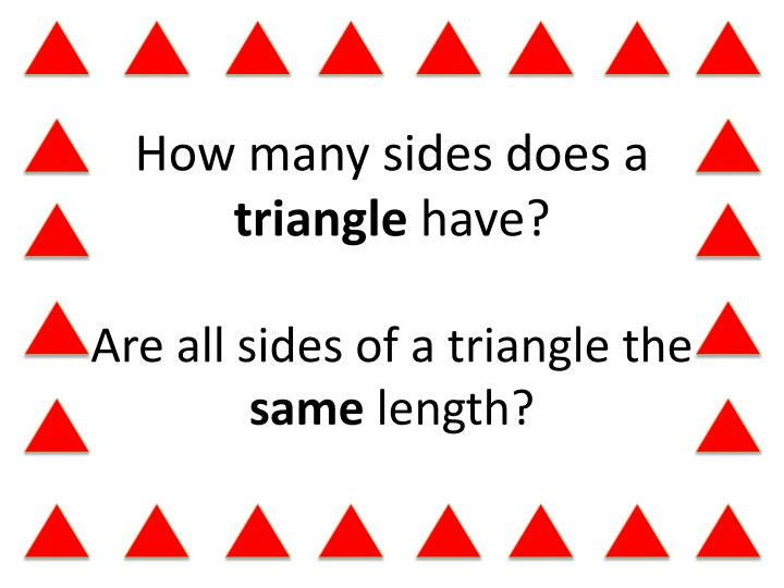 How many sides does a triangle have are all sides of a triangle the same length