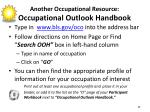 another occupational resource occupational outlook handbook