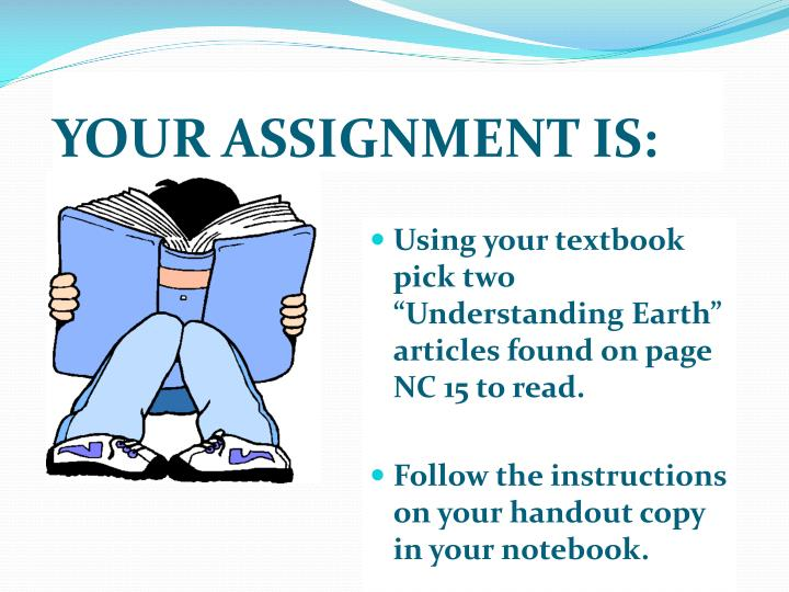 YOUR ASSIGNMENT IS: