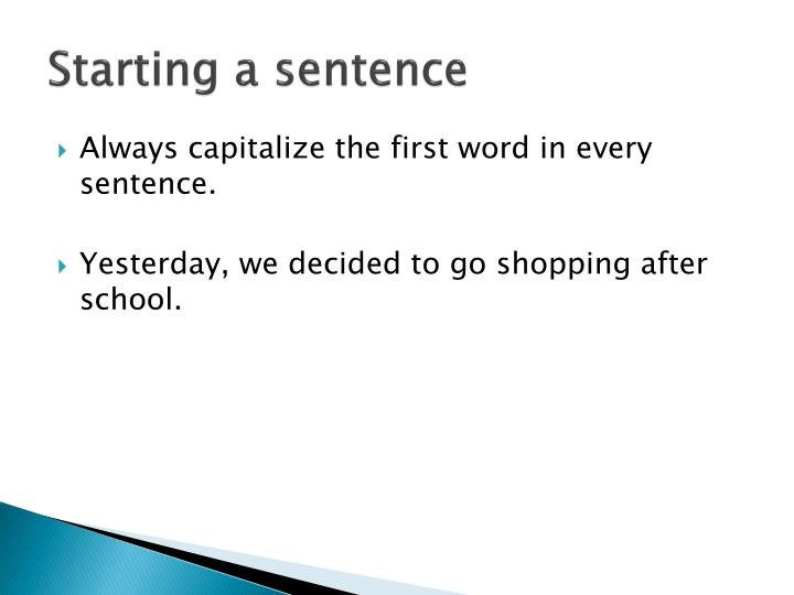 Starting a sentence