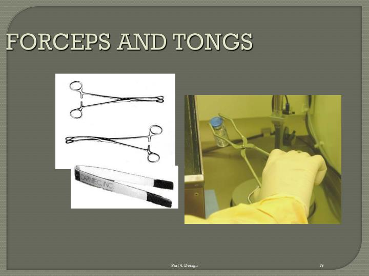 FORCEPS AND TONGS