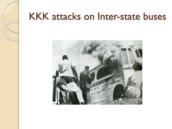 KKK attacks on Inter-state buses