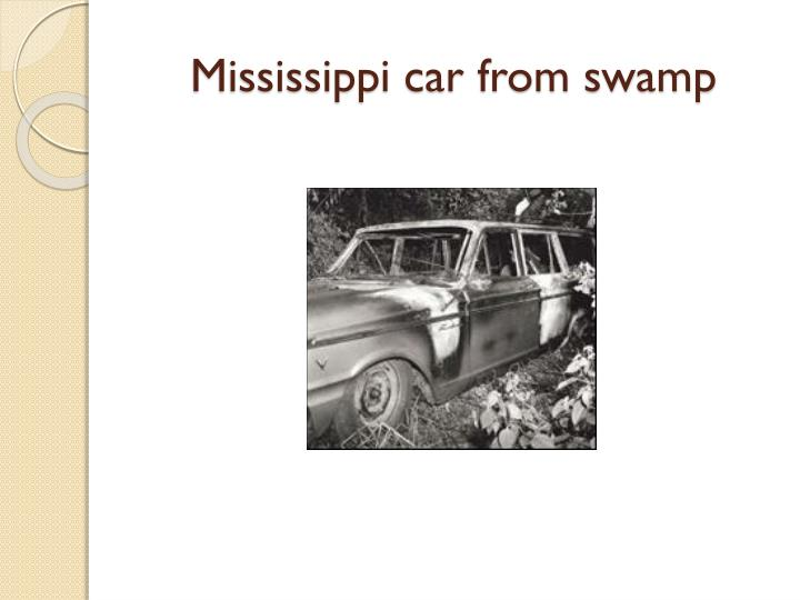 Mississippi car from swamp