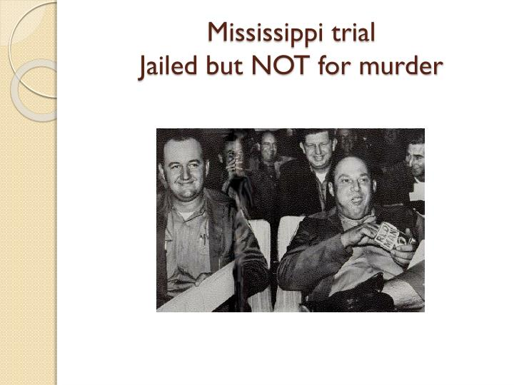 Mississippi trial