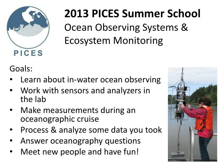 2013 pices summer school ocean observing systems ecosystem monitoring